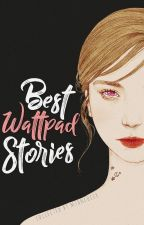 Best Wattpad Stories by msanscoeur
