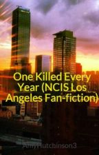 One Killed Every Year (NCIS Los Angeles Fan-fiction) by PoetryWriter24