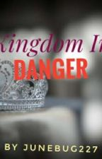 Kingdom In Danger by Junebug227