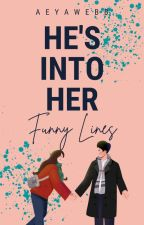 He's Into Her Funny Lines by aphroditecrescent