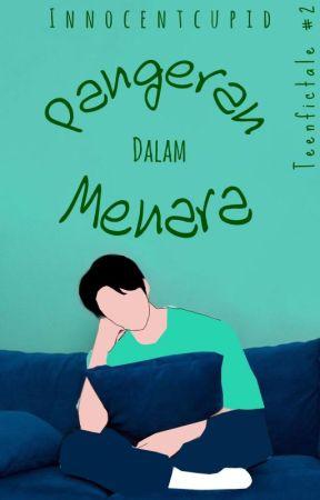 Teenfictale #2: Pangeran Dalam Menara by innocentcupid