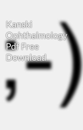 Pdf ophthalmology kanski of textbook