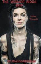 Andy Biersack- the walking blood bag (on hold) by pixie_dust_pie