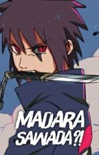 Madara Sawada?! by Luna_Uchiha1