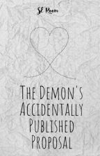The Demon's Accidentally Published Proposal by Avaleon