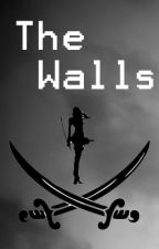 The Walls by --Silver--