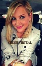 Crush Virtual 📱 by CarolNeverBeTheSame