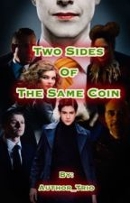Two sides of the same coin by Author_Trio