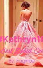 #Kathryn18 Best Debut Ever by fangirlpe