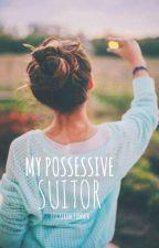 My Possessive Suitor by flickeringsummer