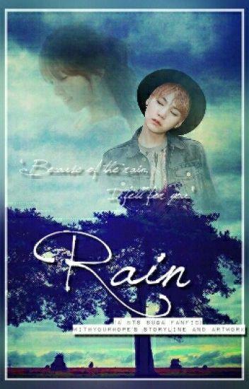Rain (A BTS Suga Fanfic) #Wattys2015