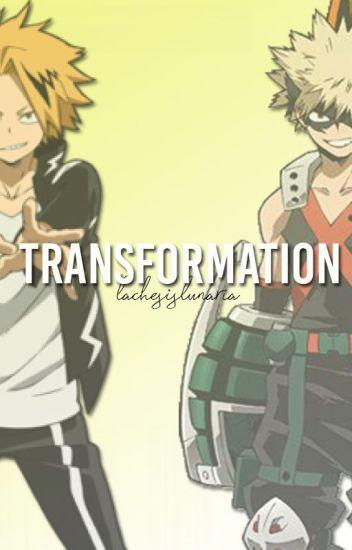 transformation [ bakugou katsuki x reader