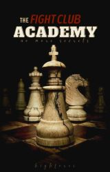 The Fight Club Academy - (Undiscovered Gems Award) by highfoxes