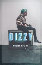 Dizzy // Awsten Knight by bbrooke_