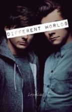 Different worlds || Larry Stylinson by LoserLike_Me