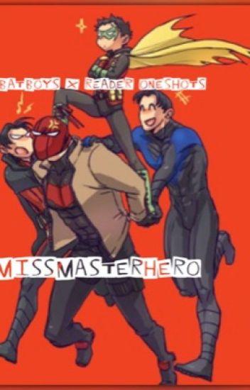 Batboys x Reader Oneshots - MissHero523 - Wattpad