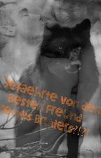 Gefährte von dem Besten Freund meines Bruders?! (BoyxBoy) #wattys2015 *BEENDET* by 00LalaBaby00