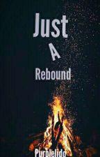 Just A Rebound by Purplelido