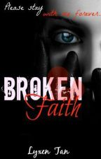 Broken Faith by starcayle