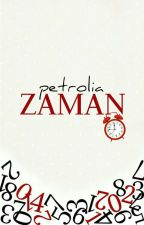 ZAMAN ✔ by petrolia