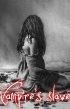 Vampire's slave (1D fanfic) [COMPLETED] by ElenaG99