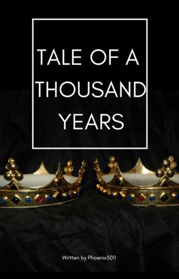 Tale of a thousand years