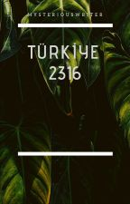 TÜRKİYE: 2316 by MysteriousWriter6790