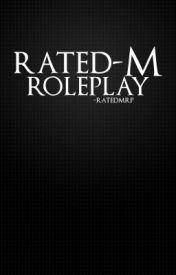 ♋ Rated-M Roleplay ♋ by -RatedMRP