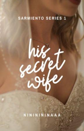 His Secret Wife (TO BE PUBLISHED UNDER PSICOM PUBLISHING INC.) by nininininaaa
