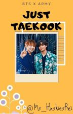 JUST ☆TAE♡KOOK☆🐇🐅 by Ms_HuskiesRei
