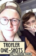 Troyler One-Shots by onlyarandomfangirl