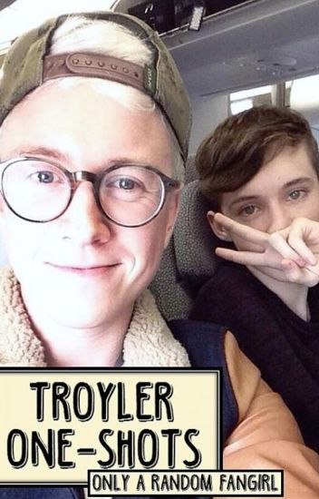 Troyler One-Shots