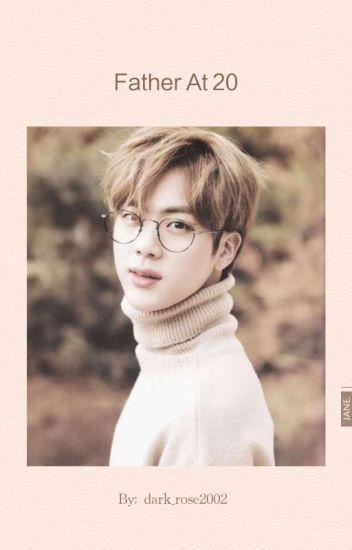 Father At 20 (Kim Seokjin ff)