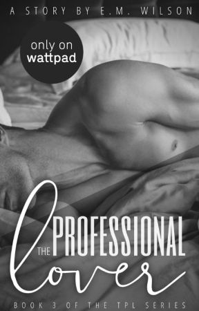The Professional Lover III (18+) | [Preview] by Orchid_27