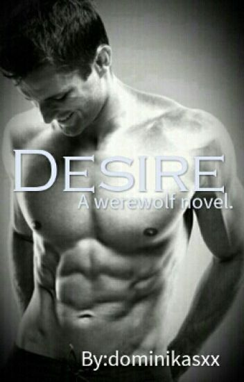 Desire.