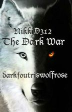 The Dark War (Book 2 of Double the Love, War) by NikkiD312