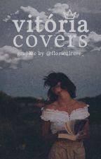 Vitória Covers [Fechado] by floriculture_