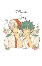 """Florist"" ""Gang"" 