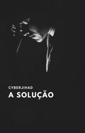 CyberJihad: A Solução by MarceloLeite520