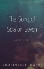 The Song of Sqia'lon Seven by jumpinsunflower