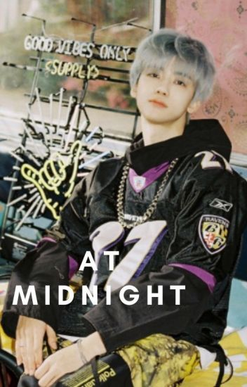 At Midnight.✓