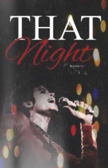 That Night ➵ Short Mj Perv ➵ Book One