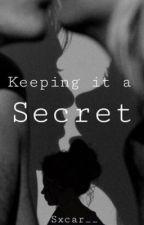 Keeping it a secret by badlilgurlie
