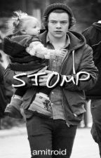 Stomp (Harry Styles Fanfic) by amitroid