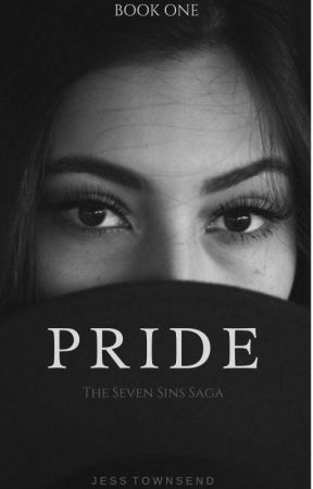 PRIDE    Book 1 of the Seven Sins Saga (Ongoing) by jess10towns