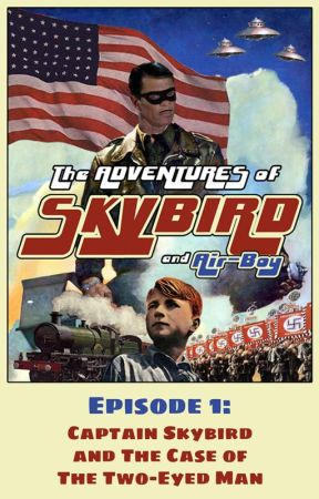 The Adventures of Skybird and Air-Boy - Episode 1 by TheUnabeefer