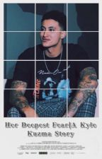 Her Deepest Fear: A Kyle Kuzma Story by kay-kritch