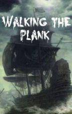 Walking the Plank by JohnnysSmile