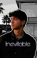 Inevitable | Jorbyn Messon {Complete} by BeanieBesson