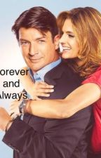 Forever and Always❤️- A Caskett Story by Caskett999